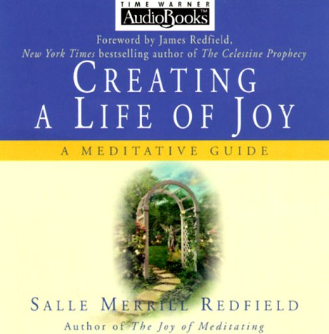 9781570428043: Creating a Life of Joy - Book & CD Project: A Meditative Guide