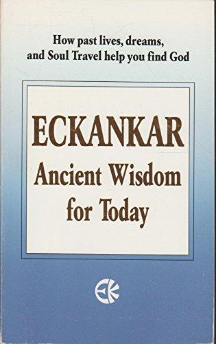 Eckankar Ancient Wisdom for Today 1993 Paperback