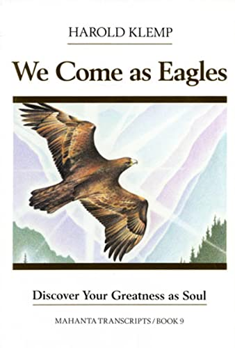 9781570430107: We Come as Eagles: Mahanta Transcript (Mahanta Transcripts)