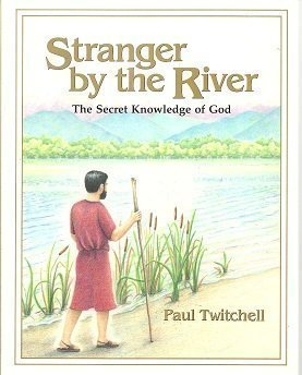 9781570430381: Stranger by the River: The Secret Knowledge of God