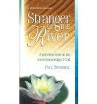 Stranger by the River (1570430438) by Paul Twitchell