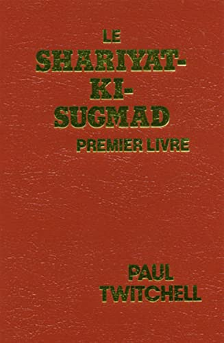 9781570430749: Le Shariyat-KI-Sugmad: Premier Livre