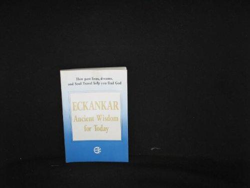 Eckankar Ancient Wisdom for Today: Todd Cramer