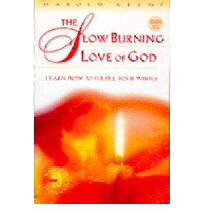 9781570431111: The Slow Burning Love of God (Mahanta Transcripts , No 13)