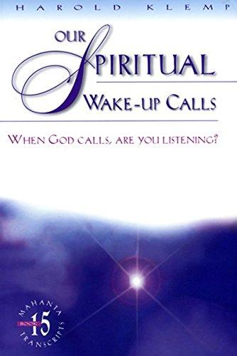 9781570431357: Our Spiritual Wake Up Calls: When God Calls, Are You Listening? (Mahanta Transcripts Book 15)