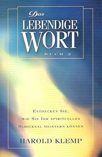 9781570431388: Das Lebendige Wort: Klemp, Harold, Buch 2: Entdecken Sie, wie Sie Ihr spirituelles Schicksal meistern können