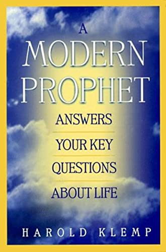 Modern Prophet Answers Your Key Questions About Life: Klemp, Harold