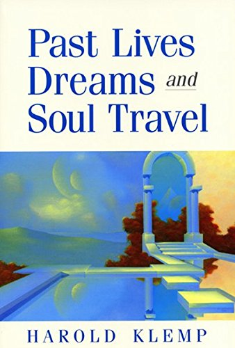 9781570431821: Past Lives, Dreams, and Soul Travel
