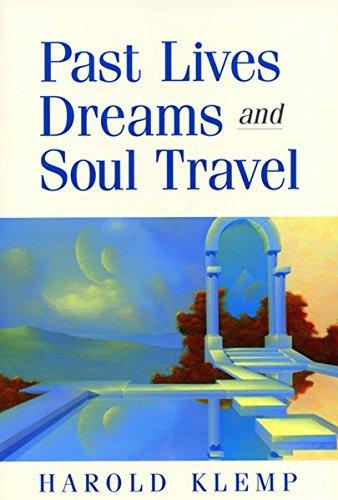 Past Lives, Dreams, and Soul Travel: Harold Klemp