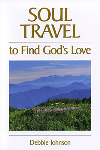 9781570432330: Soul Travel to Find God's Love