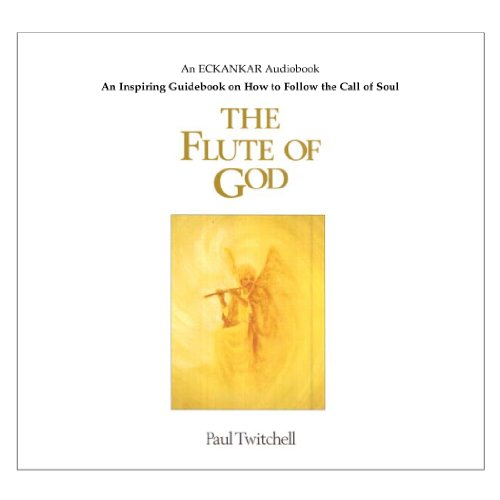 Flute of God Audio Book: Paul Twitchell