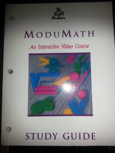 ModuMath: An Interactive Video Course Study Guide: Wisconsin Technical College