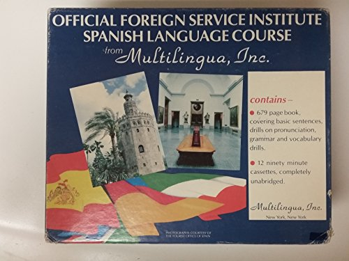 9781570500008: Official Foreign Service Institute: Spanish Language Course
