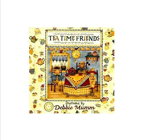 Tea Time Friends: Debbie Mumm