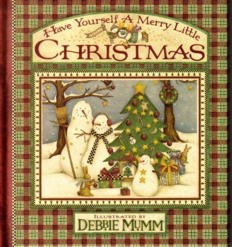 Have Yourself a Merry Little Christmas: Debbie Mumm