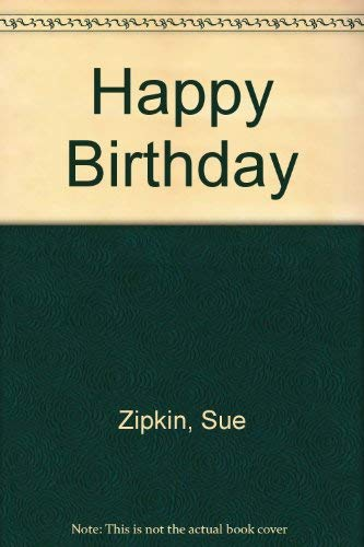 Happy Birthday: Zipkin, Sue