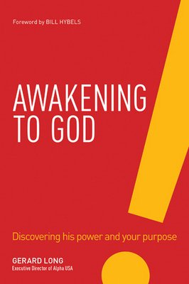 9781570520457: Awakening to God: Discovering His Power And Your Purpose