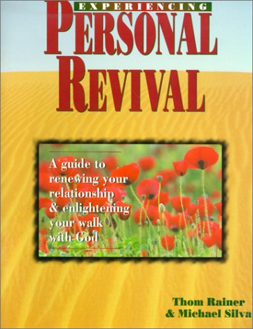 Experiencing Personal Revival (1570520577) by Rainer, Thom; Silva, Michael