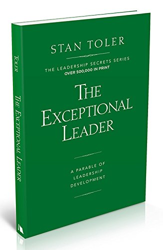 9781570523786: The Exceptional Leader: A Parable of Leadership Development