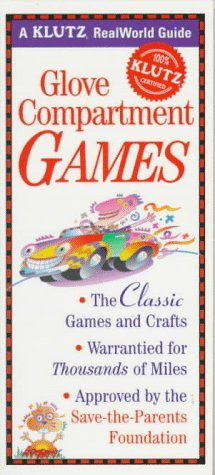 9781570540929: Glove Compartment Games: Klutz Guide
