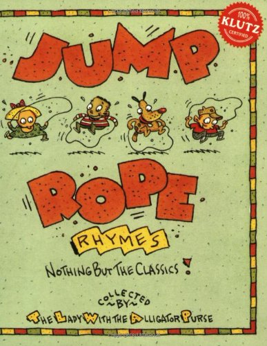9781570541667: Jump Rope Rhymes (With a Special 8-Foot No-Twist No-Tangle Rope!)
