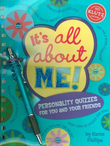 9781570542251: It's All About Me!: Personality Quizzes for You and Your Friends (Klutz)