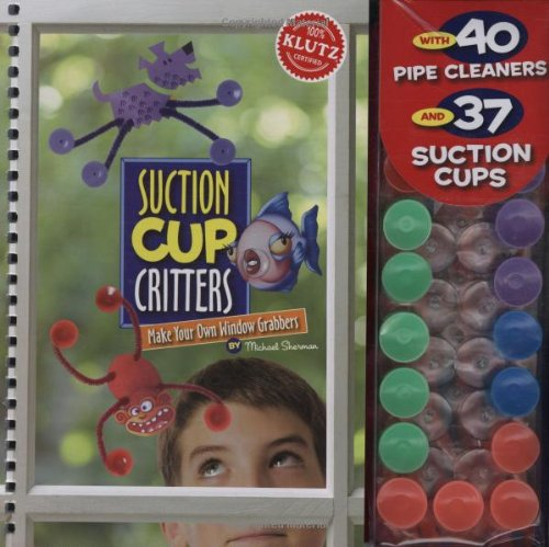 9781570542671: Suction Cup Critters (Klutz)