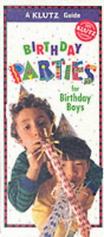 9781570542787: Birthday Parties for Boys (Klutz Guides)