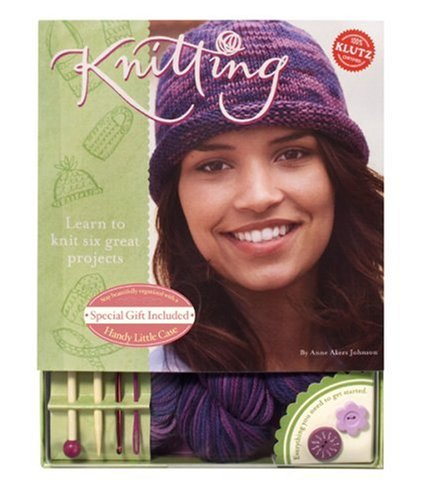 Knitting: Learn To Knit Six Great Projects: Anne Akers Johnson