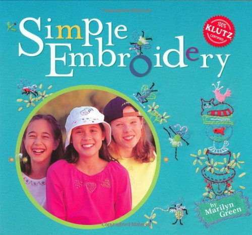 9781570549571: Simple Embroidery (Klutz)