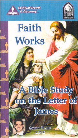 9781570582653: Faith Works : A Bible Study on the Letter of James