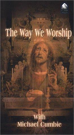 9781570584152: The Way We Worship