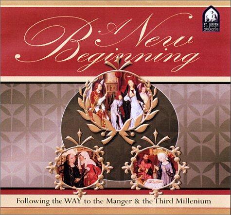 A New Beginning: Following the Way to the Manger & the Third Millenium: Hensley, Ken