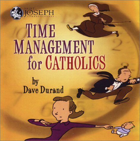 9781570585401: Time Management for Catholics