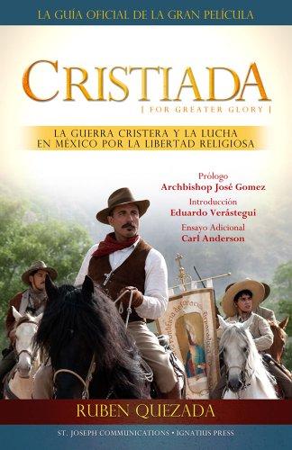 9781570589553: Cristiada: La Guerra Cristera Y El Conflicto En Mexico Por La Libertad Religiosa (Spanish Edition)