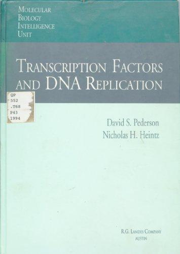9781570590696: Transcription Factors and DNA Replication (Molecular Biology Intelligence Unit)