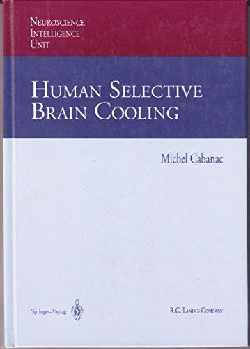 9781570592232: Human Selective Brain Cooling (Neuroscience Intelligence Unit)