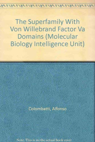 9781570593871: The Superfamily With Von Willebrand Factor Va Domains (Molecular Biology Intelligence Unit)