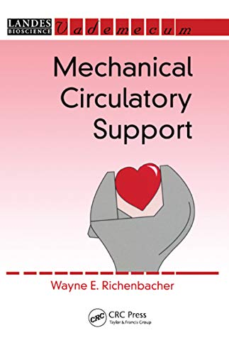 9781570595301: Mechanical Circulatory Support (Landes Bioscience Medical Handbook (Vademecum))
