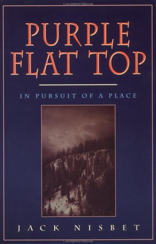 9781570610585: Purple Flat Top: In Pursuit of a Place