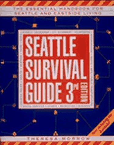 9781570610899: Seattle Survival Guide: The Essential Handbook for Urban Living