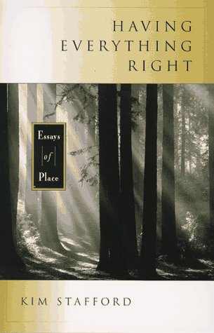 9781570610974: Having Everything Right: Essays of Place