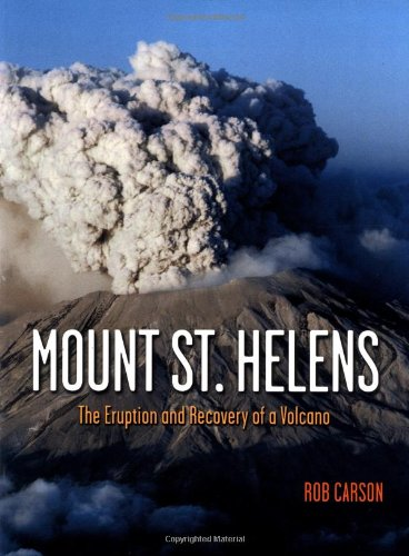 9781570612480: Mount St Helens: The Eruption and Recovery of a Volcano