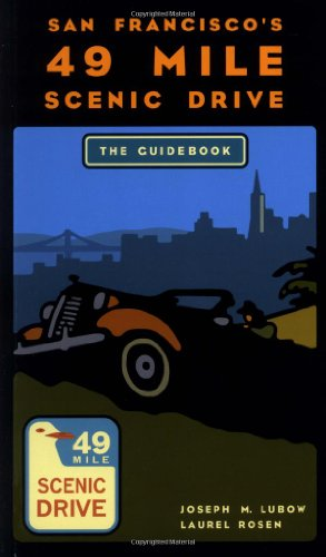 9781570612510: San Francisco's 49-Mile Scenic Drive: The Guidebook