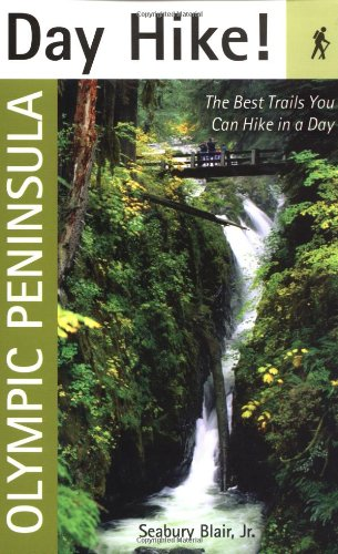 9781570612879: Day Hike! Olympic Peninsula: The Best Trails You Can Hike in a Day