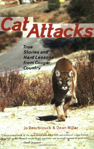 9781570612893: Cat Attacks: True Stories and Hard Lessons from Cougar Country