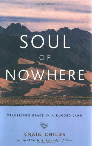 9781570613067: Soul of Nowhere: Traversing Grace in a Rugged Land