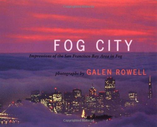 9781570613463: Fog City: Impressions of the San Francisco Bay Area in Fog