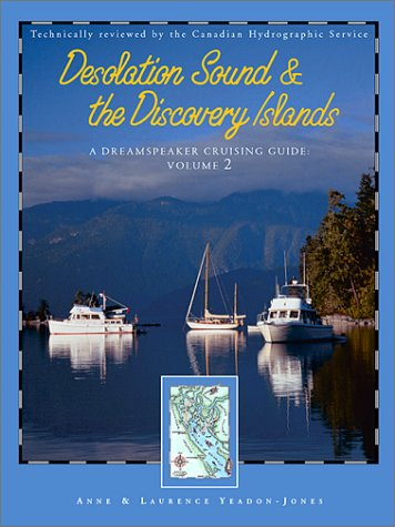 9781570613548: Desolation Sound & the Discovery Islands (Dreamspeaker Cruising Guide)