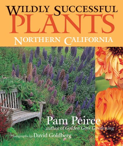 9781570613586: Wildly Successful Plants: Northern California